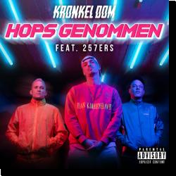 Cover: Kronkel Dom & 257ers - Hops genommen