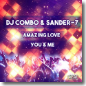 Cover:  DJ Combo & Sander-7 - Amazing Love / You & Me