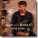 Cover: Alex Schulz - Save A Life
