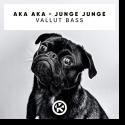 Cover:  AKA AKA & Junge Junge - Vallut Bass