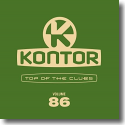 Cover:  Kontor Top Of The Clubs Vol. 86 - Various Artists