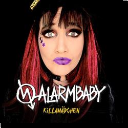 Cover: Alarmbaby - Killamädchen