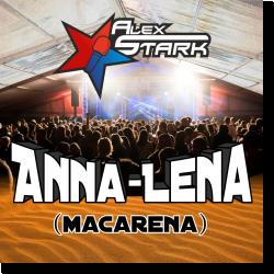 Cover: Alex Stark - Anna-Lena (Macarena)