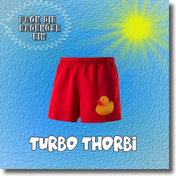 Cover: Turbo Thorbi - Pack die Badehose ein