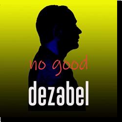 Cover: dezabel - No Good