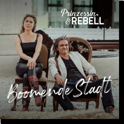 Cover: Prinzessin & Rebell - Boomende Stadt