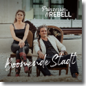 Cover: Prinzessin & Rebell - Boomende Stadt