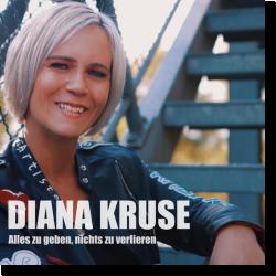 Cover: Diana Kruse - Alles zu geben, nichts zu verlieren