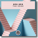 Cover: AKA AKA - The Edge