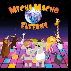 Cover: Micha Macho - Elefant