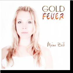 Cover: Goldfeuer - Meine Zeit