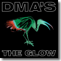 Cover:  DMA'S - The Glow