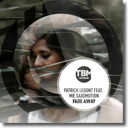 Cover: Patrick Legont feat. Mr.Saxomotion - Fade Away