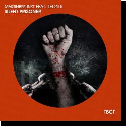 Cover: MartinBepunkt feat. Leon K - Silent Prisoner