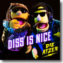Cover: Die Atzen - Diss is nice