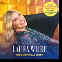 Cover: Laura Wilde - Wir lieben das Leben