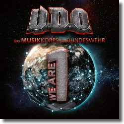 Cover: U.D.O. & Das Musikkorps der Bundeswehr - We Are One