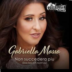 Cover: Gabriella Massa - Non succedera piu (Das lass ich nicht zu) (Pottblagen Remix)