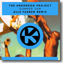 Cover:  The Underdog Project - Summer Jam (Alle Farben Remix)