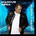 Cover: Marcus Mega - Durch die Nacht