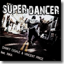 Cover: Danky Cigale & Vincent Price feat. Inka - Super Dancer