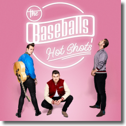 Cover: The Baseballs - Hot Shots