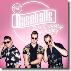 Cover: The Baseballs - Don't Worry Be Happy