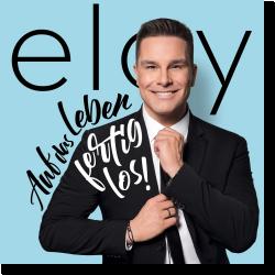 Cover: Eloy de Jong - Auf das Leben - fertig - los!