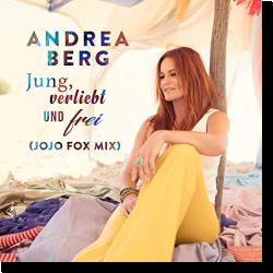 Cover: Andrea Berg - Jung, verliebt und frei (Jojo Fox Mix)