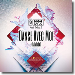 Cover: High On Us feat. Nissi J - Danse Avec Moi (lalalala)