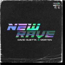 Cover: David Guetta & Morten - New Rave