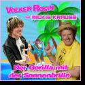 Cover:  Volker Rosin feat. Mickie Krause - Der Gorilla mit der Sonnenbrille