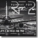 Cover:  RUNWAY FOR 2 - It's A Runway For Two