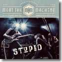 Cover:  Meat The Machine - Stupid