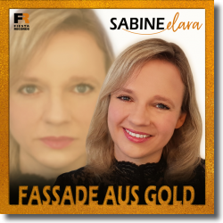 Cover: Sabine Elara - Fassade aus Gold