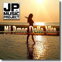 Cover: JP Music Project - Mi Amor Della Vita