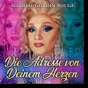 Cover: Madame Gordin Rouge - Die Adresse von deinem Herzen