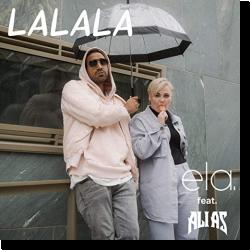 Cover: ela. feat, Ali As - Lalala