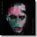 Cover: Marilyn Manson - We Are Chaos