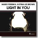 Cover: Mario Ferrini & Justina Lee Brown - Light In You