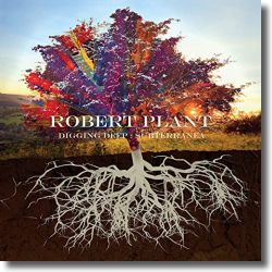 Cover: Robert Plant - Digging Deep: Subterranea