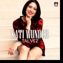 Cover:  Kati Wunder - Tal Vez