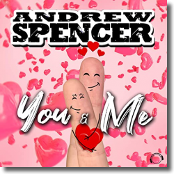 Cover: Andrew Spencer - You & Me