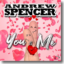 Andrew Spencer - You & Me