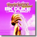 Cover: BK Duke vs. Paul & Simon - Paris Latino (Reloaded)