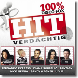 Cover: HIT-Verdächtig 100% Disco-Fox - Various Artists