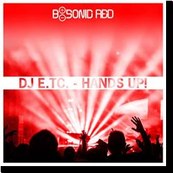 Cover: DJ E.TC. - Hands Up!