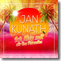 Cover: Jan Kunath - Ich flieg mit dir ins Paradies