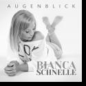 Cover: Bianca Schnelle - Augenblick