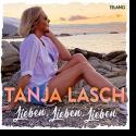 Cover: Tanja Lasch - Lieben, Lieben, Lieben